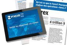 Guide Forex / Guide pour le Trading des devises sur le Forex.
