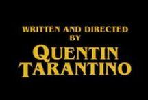 Quentin Tarantino / The Man Himself. / by Cara Marston