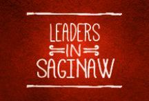 Leaders in Saginaw / Saginaw's leaders are making big changes in the community.