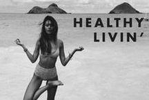 Healthy Livin'