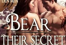 Bear Their Secret - Wylde Den / Pinboard for all the inspiration for Lorne Wylde, Cherry Kennedy & Kohl Blackthorne's story, Bear Their Secret. #alaskandenmen #paranormalromance #werebearromance #eroticromance