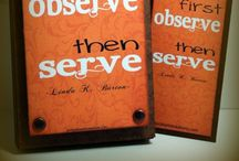 Sincere Service:   Visiting Teaching. / by Penny N. Bassett