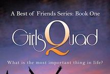 GirlsQuad: A Best of Friends Series ~ Book One by J A Heron / *´¨) ¸.•´¸.•*´¨) ¸.•*¨) (¸.•´ (¸.•` ¤ GirlsQuad*´¨)   ~ A Best of Friends Series: Book One. By J A Heron