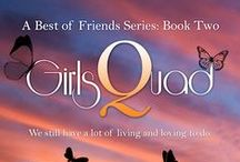 GirlsQuad: A Best of Friends Series ~ Book Two by J A Heron