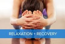 Relaxation & Recovery / Reclaim your health through deep relaxation and healing.