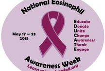 National Eosinophil Awareness Week 2015 / It's time to raise awareness and E-D-U-C-A-T-E our communities about living with eosinophil related disorders