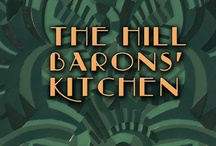 The Hill Barons' Kitchen / New novel is a 1920s love story and a fantasy for Foodies. Here is a center for all news, gossip and Q&A.  Please share food, art, architecture and fashion from the Roaring 20s.