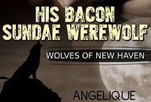His Bacon Sundae Werewolf (Wolves of New Haven) / Inspiration board for His Bacon Sundae Werewolf .