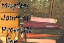 Journaling / Creating and Writing Journal, Diary, and Book of Shadows Entries can be made Fun and Easy with Tips, Tricks, Worksheets, and just a little Artful Fairy Dust.