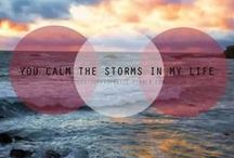 My Calm In The Storm