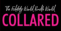 Collared (Dark BDSM Romance: The Fidelity World Kindle World) / A collar is a device of any material worn by a person around the neck to indicate their submissive or slave status in a BDSM relationship. It also means ... love