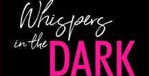 Whispers in the Dark (Dark Romance) / #DarkerThanDark, #WhispersintheDark is the tale of two captives who find a way to love in the darkness, and get their own sort of revenge.
