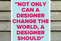 DESIGN AS A WAY OF LIFE / because graphic design exists everywhere! / by Inspiro Studio