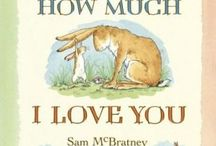Children's books / I love children's books and reading them to my sons and my pupils