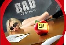 Bad Teacher / by Steffie Doll