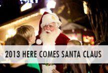 2013 Here Comes Santa Claus  / 2013 Here Comes Santa Claus | The Village of Baytowne Wharf