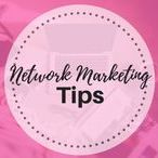 Network Marketing Tips / For network marketers, network marketing tips, network marketing ideas to grow your business
