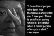Maya Angelou / Mesmerizing words for heart and mind