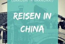 Reisen in China / In dieser Rubrik findet ihr lohnenswerte Ziele für Reisen und Ausflüge in China und Vorschläge für Tagesausflüge von Shanghai aus.