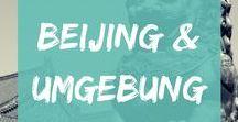 Beijing & Umgebung / Sehenswürdigkeiten, Tipps und Inspirationen für deine Städtereise nach Beijing / Peking