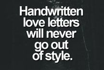 Love Letters / Handwritten notes have become a thing of the past but whether its written, texted, emailed or written in the clouds...love letters definitely touch the heart.