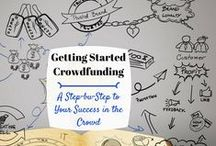 How To - Crowd Funding / TIPS FOR CROWDFUNDING - How To Get Started and more...