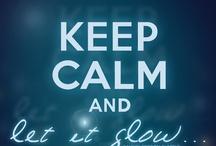 Keep Calm / by Sascha Marchinkowski