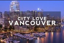 City Love: Vancouver / Tips and Travel Inspiration for one of our Favorite Hip Places Around the World: Vancouver | Find More City Trips on hiptraveler.com