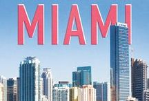 Miami / Sunshine + Beach Time!  / by Bikini Luxe