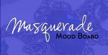 Masquerade Mood Board / A mood board for an upcoming masquerade ball I am attending.