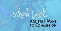 Artists I want to commission one day / I would love to commission a million different artists for work, but sadly it's not in my budget just now. So this is a list of awesome artists that accept commissions, and hopefully one day I can request one from them!   Art   Artists   Art Commissions   Commissions   Freelance   Paid Artists   DeviantArt   Digital Art