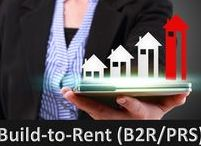 Build-To-Rent / B2R / Private Rented Sector / PRS / Build-To-Rent / B2R / Private Rented Sector / PRS