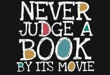 Books Which Became Movies / Watching your favorite book to come life in film!