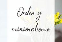 Minimalismo y orden / Recursos sobre un estilo de vida ordenado y minimalista para vivir mejor. Porque menos es más, en decoración y en la vida