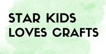 StarKids Loves Crafts / Fun craft ideas for kids!