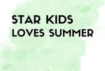 StarKids Loves Summer / Summer fun for kids and grownups!