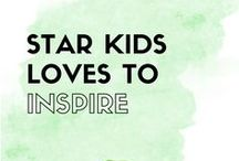 StarKids Loves To Be Inspired / Inspiration and encouragement for parents, grandparents and everyone with a special kid in their life.