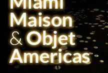 Miami Maison & Objet Americas / Covet Lounge at Maison & Objet Americas. See the latest news of the design world in Miami!