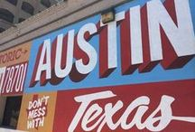 Welcome to Austin y'all! / Everything you need to know to fall in love with Austin