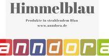 Himmelblau / Wir sehen 'himmelblau' .... anndora Produkte in der Farbe, die einfach gute Laune macht