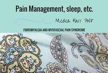 Pain Management, sleep, etc. / Pain Management, sleep tips, etc.for fibromyalgia and other types of  chronic pain
