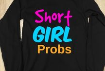 Short girls / To all the short girls out there who feel the same way