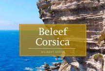 Corsica / Beleef Corsica met de auteur, die je mee zal nemen naar alle uithoeken van dit heerlijke eiland: Île de Beauté.
