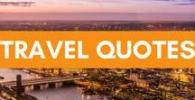 Travel Quotes / Travel quotes to help fuel your wanderlust and fernweh.