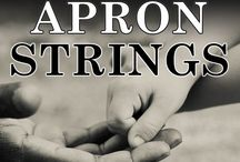The Apron Strings Trilogy / Images reminiscent of the times and characters in my as well as blog topics on my website http://marymorony.com  The first 2 books in the Apron Strings Trilogy are available on Amazon, Barnes & Nobel, Audible and iTunes as well as local bookstores.