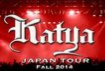 KATYA JAPAN TOUR 2014 / KATYA JAPAN TOUR 2014 / by Katya OF Katyamusic.com