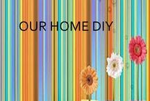 Our Home DIY