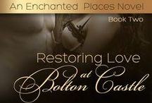 Restoring Love at Bolton Castle / Inspiration board for the second book in Katy Regnery's ENCHANTED PLACES collection!