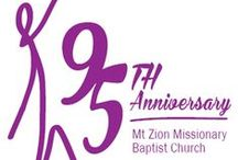 95th Anniversary / Mount Zion Missionary Baptist Church Milwaukee - 95th church anniversary.