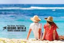 Why Use a Travel Agent? / Your Dream, Your Journey, Begins with a Travel Leaders Travel Agent!